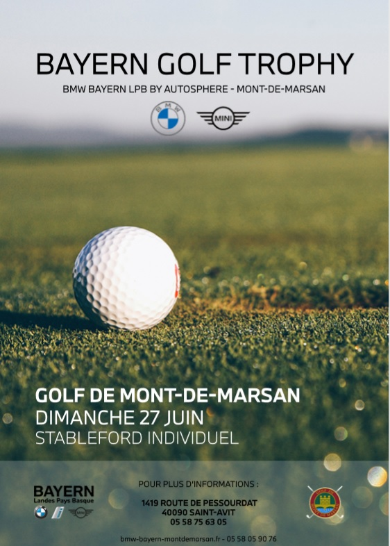 Inscrivez-vous au Bayern Golf Trophy (BMW-Mini) le 27 juin