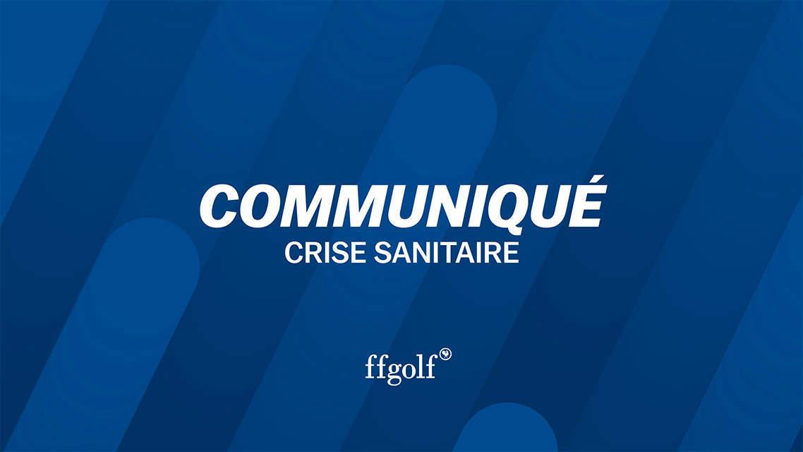Communiqué de la ffgolf sur la mise en oeuvre du pass sanitaire