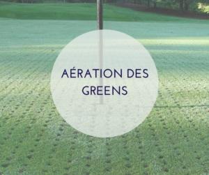 Aération des greens prévue la semaine du 6 septembre
